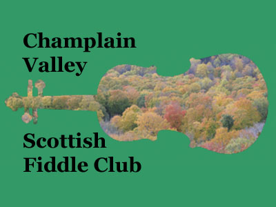 Champlain Valley Scottish Fiddle Club